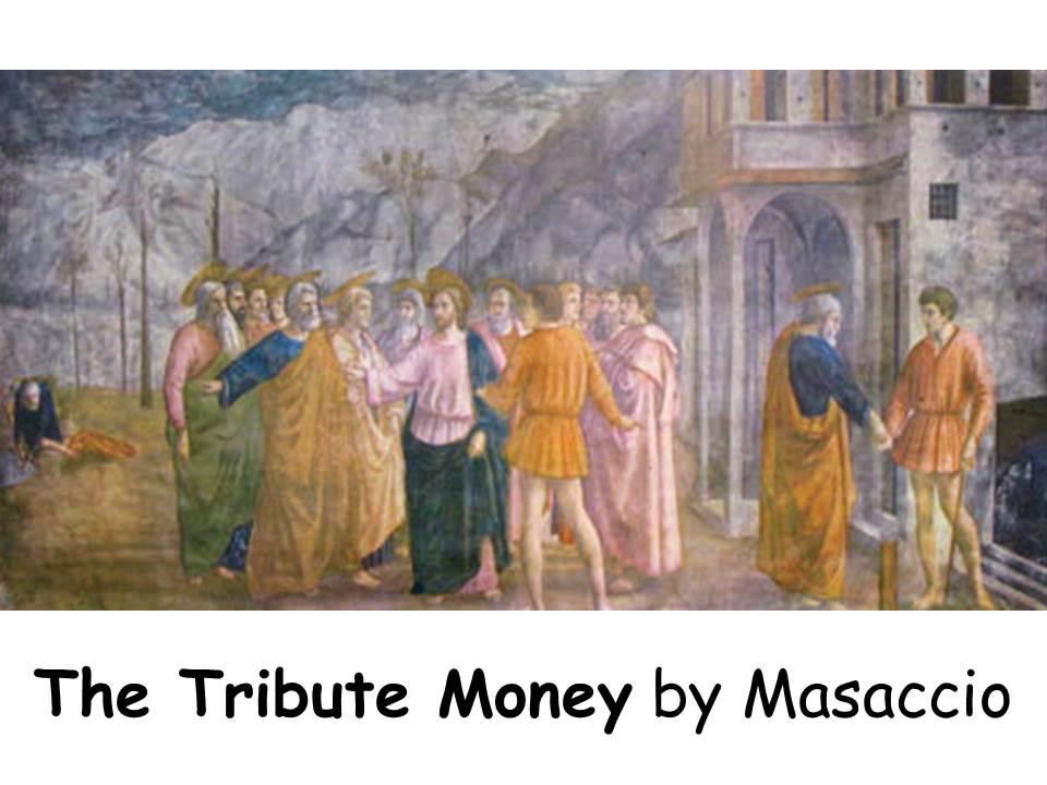 masaccio tribute money